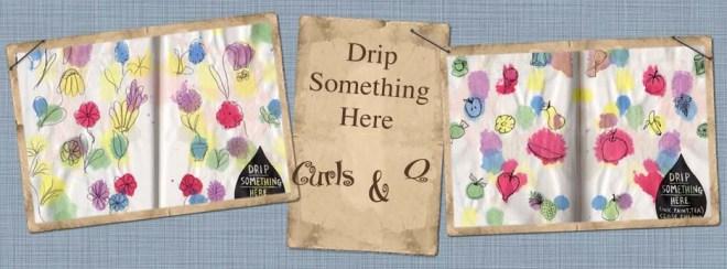 Drip Something Here